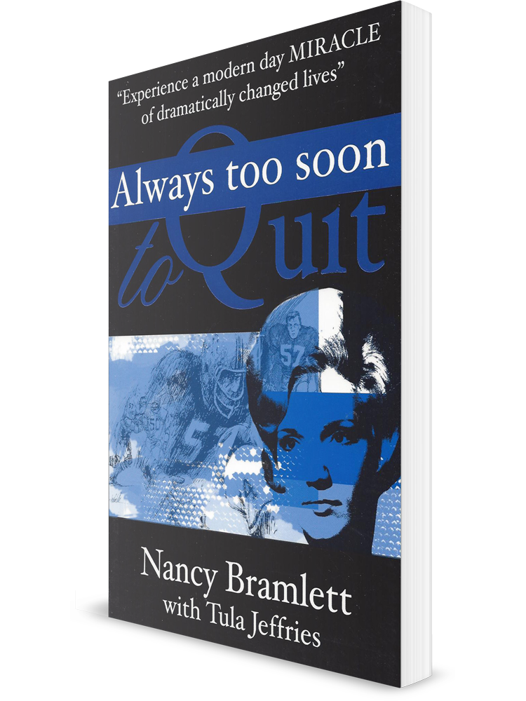 """Always Too Soon To Quit"""